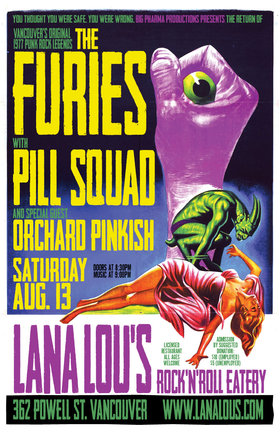 the Furies, Pill Squad, Orchard Pinkish @ LanaLou's Aug 13 2016 - May 31st @ LanaLou's