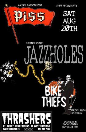 P.I.S.S., The Jazz Holes, BIKE THIEFS @ Funky Winker Beans Aug 20 2016 - Sep 17th @ Funky Winker Beans