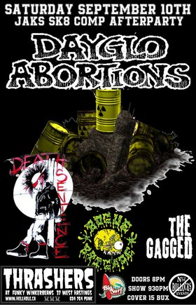 ANNUAL SUN ROUNDING AND JAKS SK8 COMP AFTERBASH ~~: Dayglo Abortions, Death Sentence, Bogue Brigade, The Gagged @ Funky Winker Beans Sep 10 2016 - Sep 17th @ Funky Winker Beans