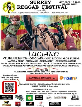 Surrey Reggae Festival, fet Luciano: Luciano, Turbulence, Foundation Stone, Los Furios, Foundation Stone, Pendomoja, MAD RIDDIM, & More @ Cloverdale Rec Centre Sep 10 2016 - Nov 29th @ Cloverdale Rec Centre