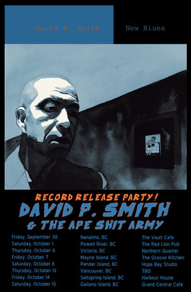 DAVID P. SMITH NEW BLUES RECORD RELEASE PARTY: David P. Smith @ Northern Quarter Oct 6 2016 - Mar 29th @ Northern Quarter