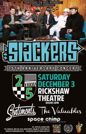THE SLACKERS' 25TH ANNIVERSARY CONCERT (VANCOUVER SHOW): The Slackers, The Sentiments, The Valuables, Space Chimp @ Rickshaw Theatre Dec 3 2016 - Feb 20th @ Rickshaw Theatre