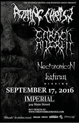 Rotting Christ, Carach Angren, Necronomicon, Kafirun, Hissing @ The Imperial Sep 17 2016 - Jul 12th @ The Imperial