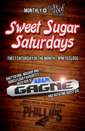 Sweet Sugar Saturdays: DJ Adam Gagne  @ The Reef Oct 1 2016 - Oct 17th @ The Reef