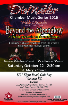 Concert:  Beyond the Alpenglow: DieMahler  Ensemble (Pablo Diemecke, Music Director), Peter and Mady Soave  (France), Marin Nasturica (Montreal) @ St. Mary's Anglican Church Oct 22 2016 - Jun 6th @ St. Mary's Anglican Church