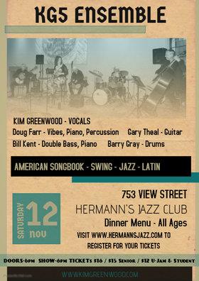 KG5: Kim Greenwood, doug farr, Gary Theal, Bill Kent, Barry Gray, KG5 @ Hermann's Jazz Club Nov 12 2016 - Oct 25th @ Hermann's Jazz Club