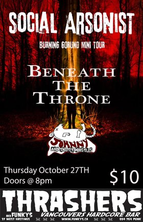 social arsonist (TOUR KICKOFF), BENEATH THE THRONE, Johnny and the Tit Whistles @ Funky Winker Beans Oct 27 2016 - Sep 17th @ Funky Winker Beans