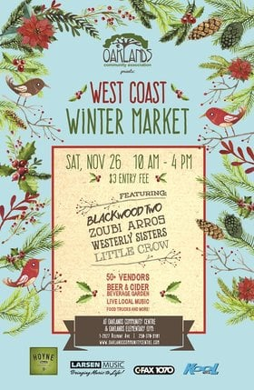 Oaklands West Coast Winter Market 2016: The Blackwood Two, Zoubi Arros, Westerly Sisters, Little Crow @ Oaklands Community Association Nov 26 2016 - Jan 25th @ Oaklands Community Association