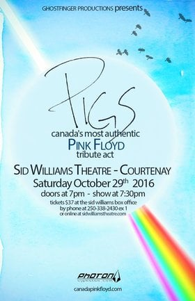 """PIGS Pink Floyd Tribute """"Inside & Out"""": Pigs @ Sid Williams Theatre Oct 29 2016 - Oct 25th @ Sid Williams Theatre"""