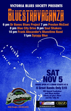 Bluestravaganza: Soul Shakers, Alexander's Bluestime Band, DOCTOR BONES BLUES PROJECT, Preston McCool, Syzygy Blue , Blue City Drive @ Tally Ho Sports Bar and Grill Nov 5 2016 - Feb 20th @ Tally Ho Sports Bar and Grill