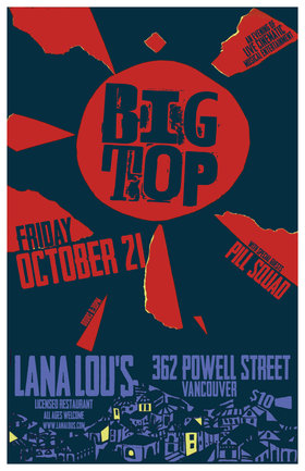 Big Top, Pill Squad @ LanaLou's Oct 21 2016 - May 31st @ LanaLou's