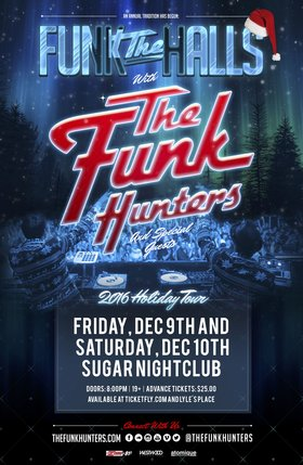 Funk The Halls: The Funk Hunters, DiRTY RADiO, Astrocolor (DJ Set), The Funkee Wadd @ Capital Ballroom Dec 9 2016 - Jul 12th @ Capital Ballroom