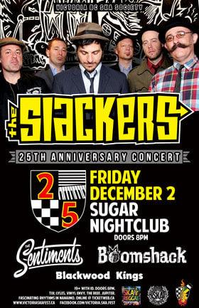 THE SLACKERS' 25TH ANNIVERSARY CONCERT (VICTORIA SHOW): The Slackers, The Sentiments, Boomshack, Blackwood Kings @ Capital Ballroom Dec 2 2016 - Sep 26th @ Capital Ballroom