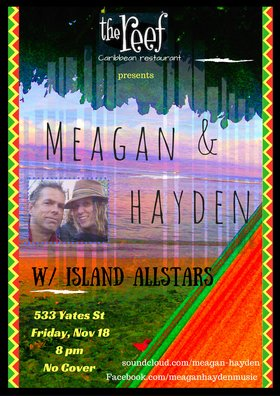 Meagan & Hayden w/ Island Allstars @ The Reef Nov 18 2016 - Oct 17th @ The Reef