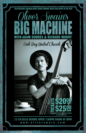 Olive Swain's BIG MACHINE: Oliver Swain, Richard Moody, Violin, Adam Dobres, Guitar @ Oak Bay United Church Nov 19 2016 - Jan 23rd @ Oak Bay United Church