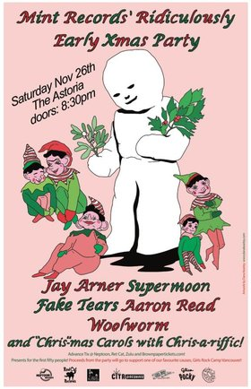 Mint's Ridiculously Early Xmas Party!: Jay Arner, Supermoon, Fake Tears, Woolworm, Aaron read, Chris-a-riffic @ The Astoria Nov 26 2016 - Jan 28th @ The Astoria