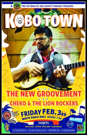 THE RETURN OF KOBO TOWN!: Kobo Town, The New Groovement, Cheko & The Lion Rockers @ White Eagle Polish Hall Feb 3 2017 - Sep 26th @ White Eagle Polish Hall