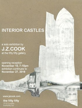 Interior Castles: Jessica Ziakin Cook - Sep 25th @ the fifty fifty arts collective