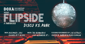 "Flipside: Disco vs Punk (DOXA's Annual Fundraiser): Joey ""Shithead"" Keithley, Isolde N. Barron, Peach Cobblah @ Ironworks Dec 1 2016 - Mar 30th @ Ironworks"