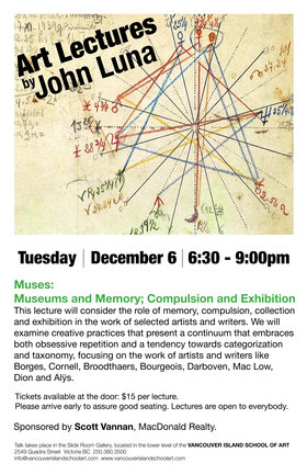 Muses: Museums and Memory; Compulsion and Exhibition: John Luna @ Vancouver Island School of Art Dec 6 2016 - Mar 30th @ Vancouver Island School of Art