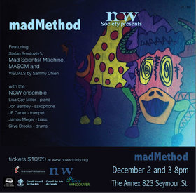 Mad Scientist Machine  (Stefan Smulovitz), Visuals  (Sammy Chien), Masom , The NOW Ensemble  @ The Orpheum Dec 2 2016 - Apr 23rd @ The Orpheum