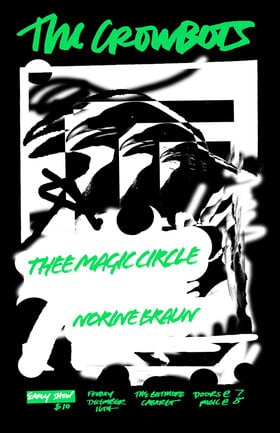 The Crowbots, Norine Braun, Thee Magic Circle  @ The Biltmore Cabaret Dec 16 2016 - Dec 7th @ The Biltmore Cabaret