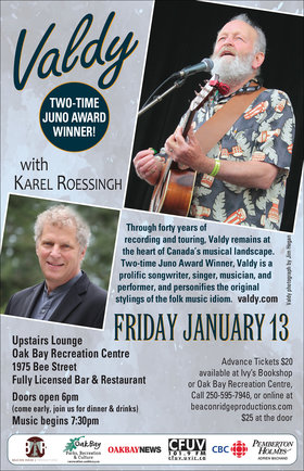 Valdy, Karel Roessingh @ Upstairs Lounge - Oak Bay Recreation Centre Jan 13 2017 - Dec 13th @ Upstairs Lounge - Oak Bay Recreation Centre