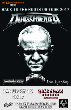 DIRKSCHNEIDER  (Original Vocalist of Accept), Holocaust Lord, Turbo Vixen, Iron Kingdom @ Rickshaw Theatre Jan 19 2017 - Feb 20th @ Rickshaw Theatre