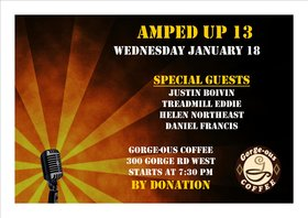 Amped Up 13 Music Showcase: Helen Northeast, Treadmill Eddie, Justin Boivin, Daniel Oliver Francis @ Gorge-ous Coffee Jan 18 2017 - Feb 16th @ Gorge-ous Coffee