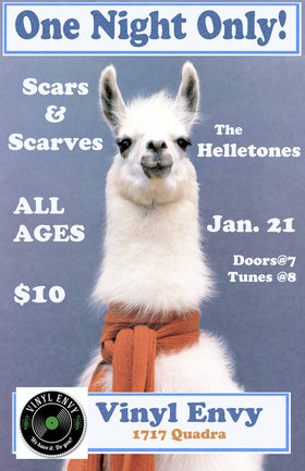 One Night Only!: Scars and Scarves, The Helletones @ Vinyl Envy Jan 21 2017 - Aug 21st @ Vinyl Envy