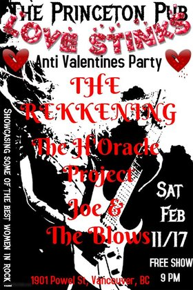 Love Stinks (Anti-Valentines Day Party) - FREE SHOW: THE REKKENING, THE H'ORACLE PROJECT, JOE & THE BLOWS @ Princeton Pub Feb 11 2017 - Aug 21st @ Princeton Pub