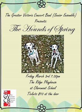 The Hounds of Spring: Greater Victoria Concert Band @ The Ridge Playhouse (Claremont Secondary) Mar 3 2017 - Sep 30th @ The Ridge Playhouse (Claremont Secondary)