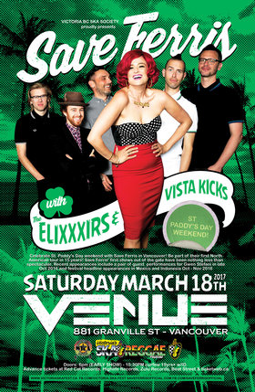 NEW SOUND TOUR 2017 - St. Paddy's Day Weekend with: SAVE FERRIS, The EliXXXirs, Vista Kicks @ Venue Mar 18 2017 - Oct 30th @ Venue