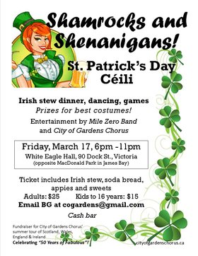 St. Patrick's Day Céilí ~ SHAMROCKS and SHENANIGANS!: Mile Zero Band, City of Gardens Chorus, surprise guest @ White Eagle Polish Hall Mar 17 2017 - May 27th @ White Eagle Polish Hall