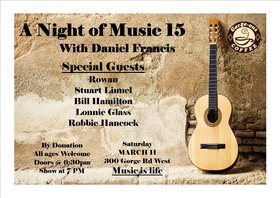 A Night of Music 15 with Daniel Oliver Francis: Lonnie Glass, Rowan, Robbie Hancock, Bill Hamilton, Stuart Linnell, Daniel Oliver Francis @ Gorge-ous Coffee Mar 11 2017 - Jun 2nd @ Gorge-ous Coffee