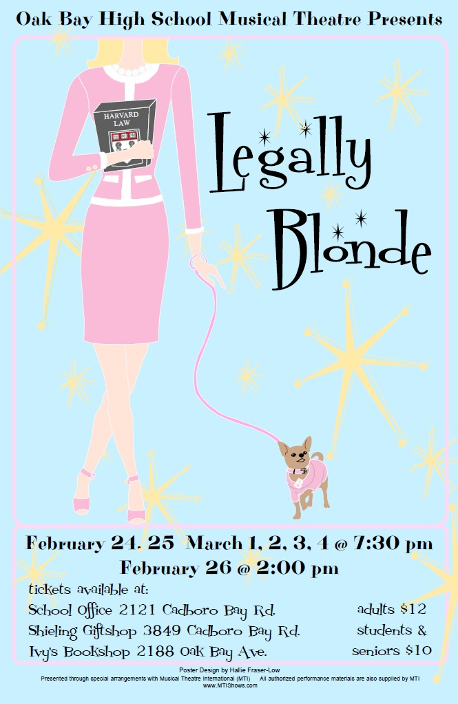 Oak Bay High School Musical Theatre Presents Legally Blonde Dave Dunnet Community Theatre Oak Bay High School Feb 26 2017 Victoria Bc Arts Victoria Calendar And Directory
