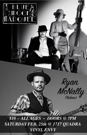 Blue Moon Marquee, Ryan McNally @ Vinyl Envy Feb 25 2017 - Feb 21st @ Vinyl Envy