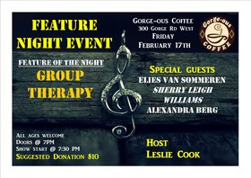 Feature Night Event 5: Elies Van Sommeren, Alexandra Berg, Sherry Leigh Williams, GROUP THERAPY, Leslie Cook @ Gorge-ous Coffee Feb 17 2017 - Feb 16th @ Gorge-ous Coffee
