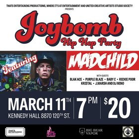 Joybomb Hip Hop Party: Madchild @ Kennedy Hall Mar 11 2017 - Aug 7th @ Kennedy Hall