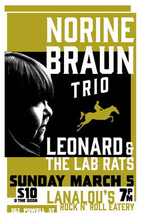 Norine Braun Trio, Leonard & the Labrats @ LanaLou's Mar 5 2017 - Dec 7th @ LanaLou's