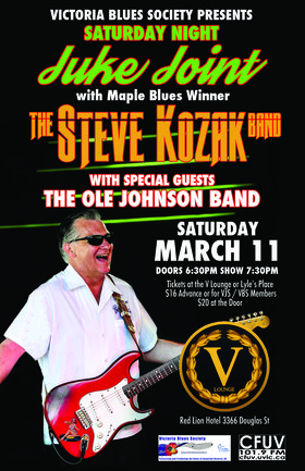 Saturday Night Juke Joint with The Steve Kozak Band: Steve Kozak Band , Ole Johnson Band @ V Lounge in The Red Lion Inn Mar 11 2017 - Mar 28th @ V Lounge in The Red Lion Inn