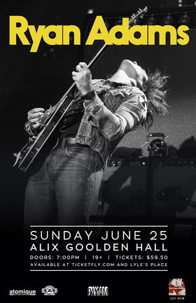 Ryan Adams, Karen Elson @ Alix Goolden Performance Hall Jun 25 2017 - Apr 16th @ Alix Goolden Performance Hall