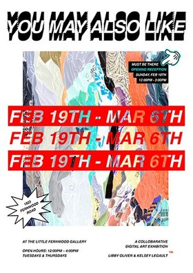 You May Also Like...: Libby Oliver,  Kelsey Legault @ Little Fernwood Gallery Feb 19 2017 - Mar 4th @ Little Fernwood Gallery