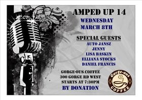 Amped Up 14 Music showcase: Auto Jansz, Jenny, Lisa Baskin, Daniel Oliver Francis, Elliana Stocks @ Gorge-ous Coffee Mar 8 2017 - Feb 16th @ Gorge-ous Coffee
