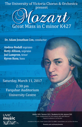 Mozart's Mass in C Minor, K.427: Uvic Chorus, Uvic Orchestra @ The Farquhar at UVic Mar 11 2017 - Aug 3rd @ The Farquhar at UVic