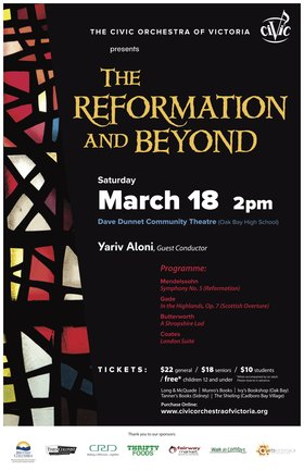 The Reformation and Beyond: The Civic Orchestra of Victoria @ Dave Dunnet Community Theatre (Oak Bay High School) Mar 18 2017 - Feb 26th @ Dave Dunnet Community Theatre (Oak Bay High School)