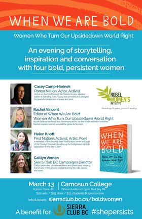 When We Are Bold: Casey Camp-Horinek, Rachel Vincent, Helen Knott, Caitlyn Vernon @ Gibson Auditorium Camosun College Mar 13 2017 - Jan 17th @ Gibson Auditorium Camosun College