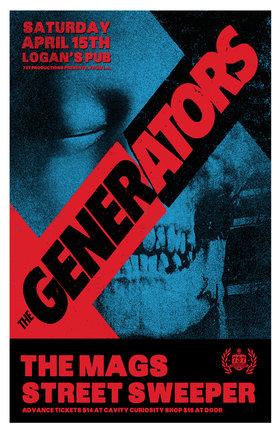 The Generators, the MAGS, Street Sweeper @ Logan's Pub Apr 15 2017 - Apr 8th @ Logan's Pub