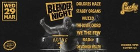 Blender: March Edition: The Common Wealth, Dolores Haze, Stabby Organs, Wuzzo, The Silver Chord, We The Few, RADCO @ Lucky Bar Mar 29 2017 - Apr 3rd @ Lucky Bar