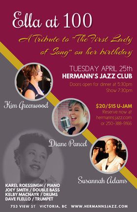 "Ella at 100: A Tribute to ""The First Lady of Song"": Kim Greenwood, Diane Pancel, Susannah Adams @ Hermann's Jazz Club Apr 25 2017 - Sep 22nd @ Hermann's Jazz Club"